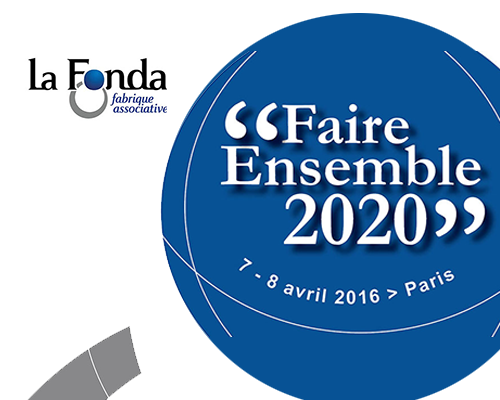 Université « Faire ensemble 2020 » d'avril 2016